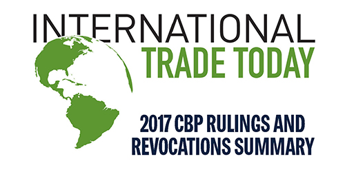 2017 CBP Rulings and Revocations Summary